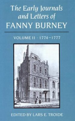 The Early Journals and Letters of Fanny Burney: Volume II, 1774-1777 9780773505391