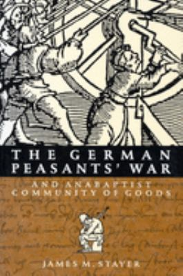 The German Peasants' War and Anabaptist Community of Goods 9780773511828