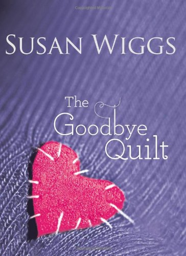 The Goodbye Quilt 9780778329961