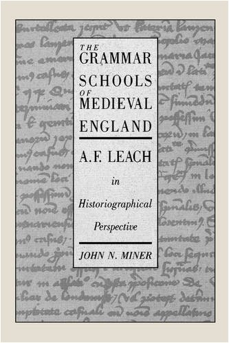 The Grammar Schools of Medieval England 9780773506343