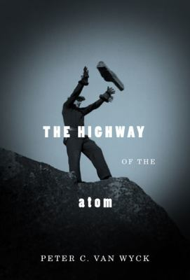 The Highway of the Atom 9780773537835