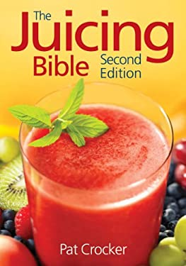 The Juicing Bible 9780778801818