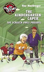 The Kindergarten Caper: The Screech Owls Prequel