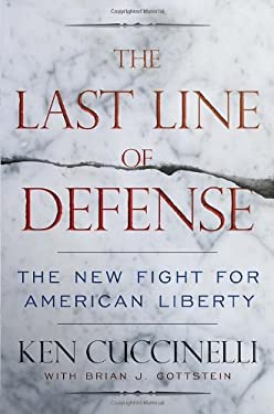 The Last Line of Defense: The New Fight for the American Constitution 9780770437091