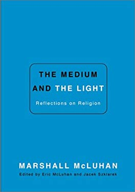 The Medium and the Light 9780773760318