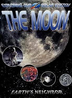 The Moon: Earth's Neighbor