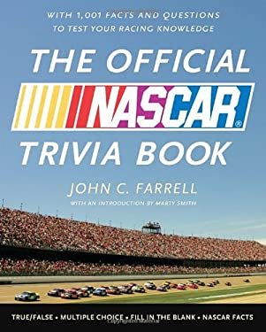 The Official NASCAR Trivia Book: With 1001 Facts and Questions to Test Your Racing Knowledge 9780771051128