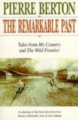 The Remarkable Past 9780771013577