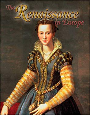 The Renaissance in Europe 9780778746119