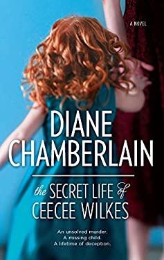 The Secret Life of Ceecee Wilkes 9780778328544