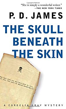 skull beneath the skin The paperback of the the skull beneath the skin (cordelia gray series #2) by p d james at barnes & noble free shipping on $25 or more.