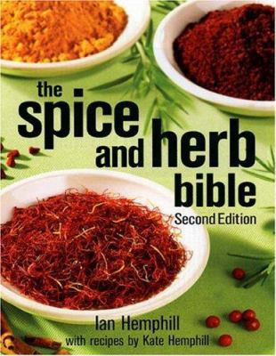 The Spice and Herb Bible 9780778801467