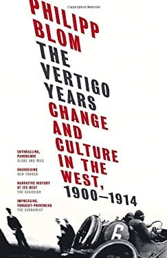 The Vertigo Years: Change and Culture in the West, 1900-1914 9780771016417
