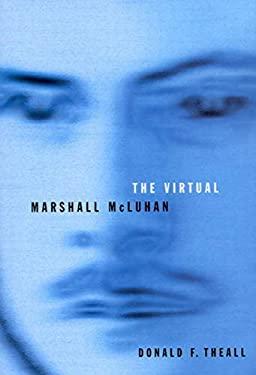 The Virtual Marshall McLuhan 9780773521193