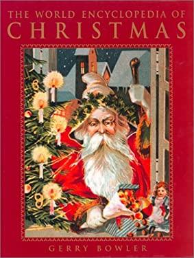 The World Encyclopedia of Christmas 9780771015311
