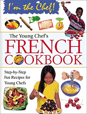 The Young Chef's French Cookbook 9780778702825