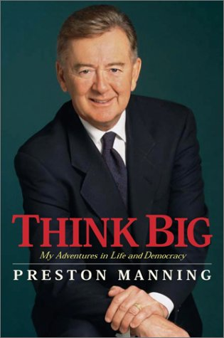 Think Big: My Life in Politics 9780771056758