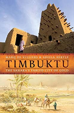 Timbuktu: The Sahara's Fabled City of Gold 9780771026461