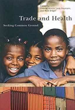 Trade and Health: Seeking Common Ground 9780773532823