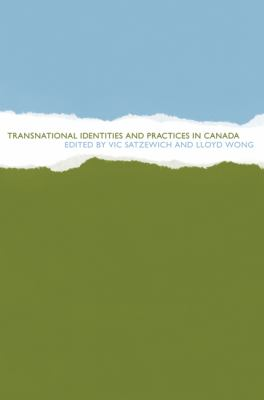 Transnational Identities and Practices in Canada 9780774812849