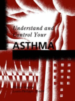 Understand and Control Your Asthma 9780773512634