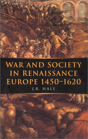 War and Society in Renaissance Europe 1450-1620 9780773517653
