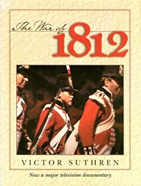 War of 1812 [With CDROM] 9780771083174