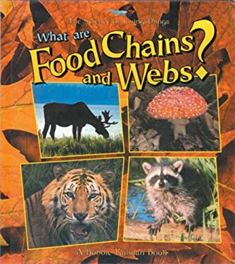 What Are Food Chains and Webs? [With Paperback Book] 9780778776376