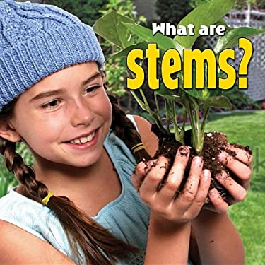 What Are Stems? 9780778742227