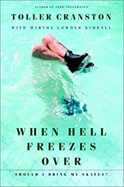 When Hell Freezes Over: Should I Bring My Skates? 9780771023378