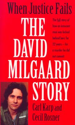 When Justice Fails: The David Milgaard Story 9780771045912