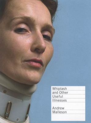 Whiplash and Other Useful Illnesses 9780773529946