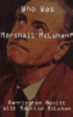 Who Was Marshall McLuhan 9780773757684