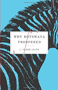 Why Botswana Prospered 9780773528208