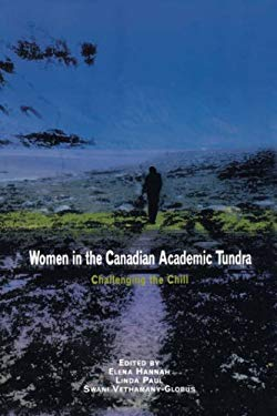 Women in the Canadian Academic Tundra 9780773522800