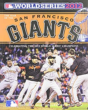 World Series National League a: Celebrating the 2012 World Series Champions 9780771057298