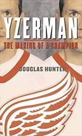 Yzerman: The Making of a Champion 3000338