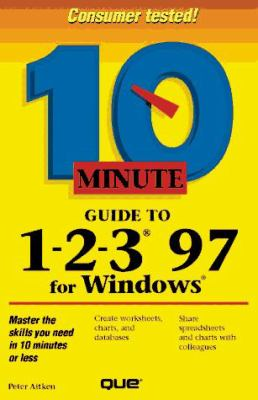 10 Minute Guide to 1-2-3 97 for Windows 9780789703729