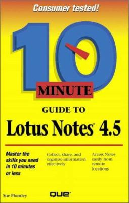 10 Minute Guide to Lotus Notes 4.5 9780789709455