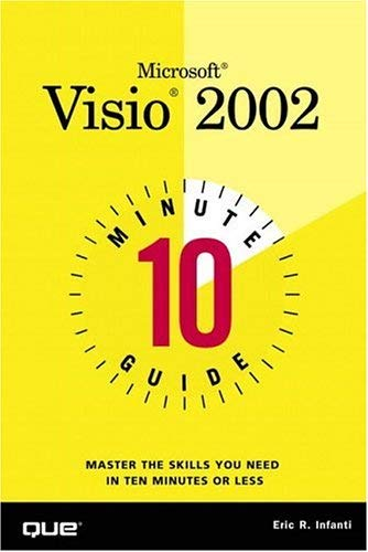 10 Minute Guide to Microsoft VISIO 2002 9780789726353