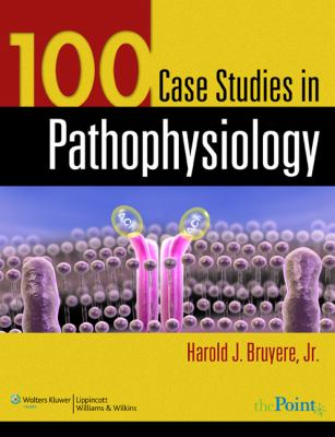 100 Case Studies in Pathophysiology [With CDROMWith Access Code] 9780781761451