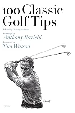 100 Classic Golf Tips 9780789315465