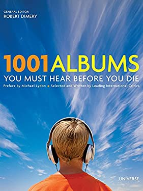 1001 Albums You Must Hear Before You Die 9780789313713