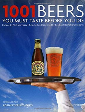 1001 Beers You Must Taste Before You Die 9780789320254
