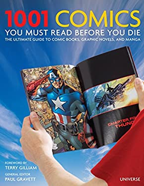 1001 Comics You Must Read Before You Die: The Ultimate Guide to Comic Books, Graphic Novels, and Manga 9780789322715