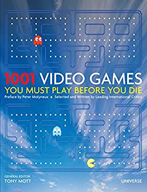 1001 Video Games You Must Play Before You Die 9780789320902