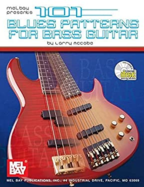 101 Blues Patterns for Bass Guitar [With CD] 9780786625598