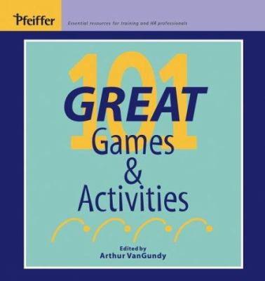 101 Great Games and Activities 9780787941383