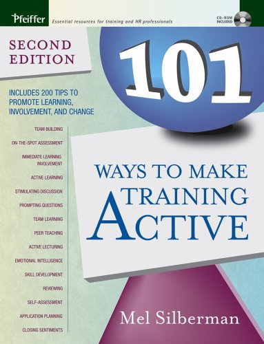 101 Ways to Make Training Active [With CDROM] 9780787976125