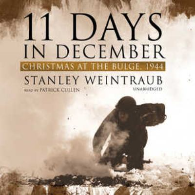 11 Days in December: Christmas at the Bulge, 1944 9780786166848
